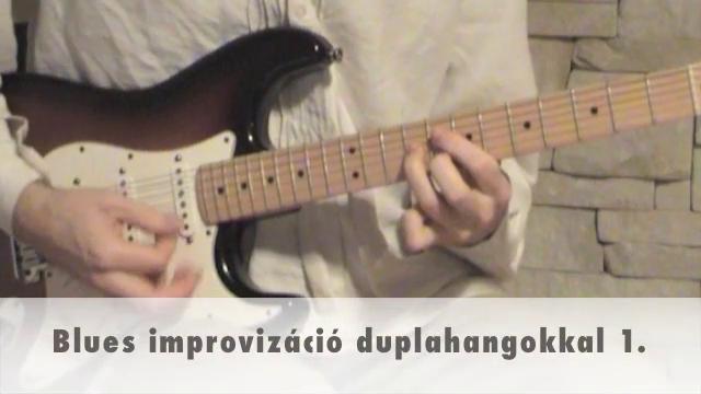 Blues improvizáció duplahangokkal 1.