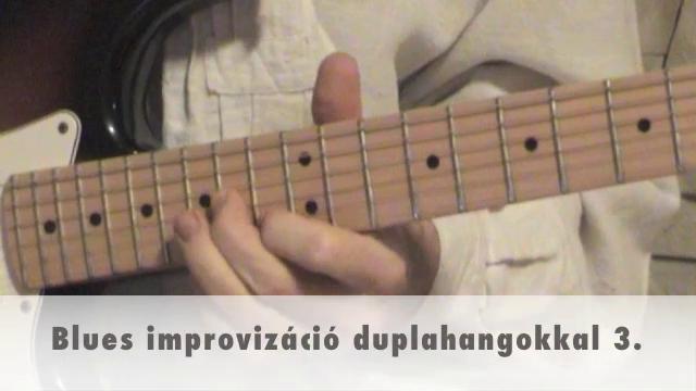 Blues improvizáció duplahangokkal 3.
