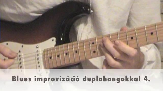 Blues improvizáció duplahangokkal 4.